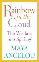 Angelou, Maya Rainbow in the Cloud
