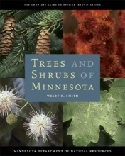 Welby R. Smith Trees and Shrubs of Minnesota