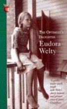 Welty, Eudora Optimist`s Daughter