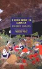 Hughes, Richard A High Wind in Jamaica