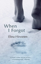 Hirvonen, Elina When I Forgot