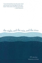 Sparling, Scott The Night, and the Rain, and the River