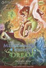 Classical Comics A Midsummer Night`s Dream