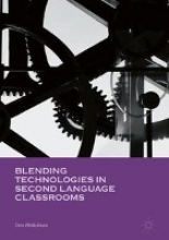 Hinkelman, Don Blending Technologies in Second Language Classrooms