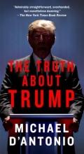 D`Antonio, Michael The Truth about Trump
