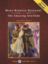 Rinehart, Mary Roberts The Amazing Interlude