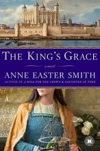 Smith, Anne Easter The King`s Grace