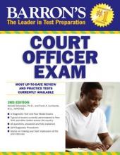 Schroeder, Donald Barron`s Court Officer Exam, 3rd Edition