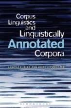 Sandra Kuebler,   Heike Zinsmeister Corpus Linguistics and Linguistically Annotated Corpora