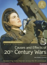 Thomas, Jo,   Rogers, Keely Pearson Baccalaureate: History Causes and Effects of 20th-century Wars 2e bundle
