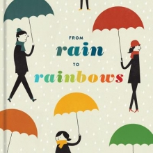From Rain to Rainbows