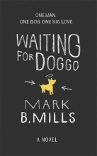 Mills, Mark B. Waiting for Doggo