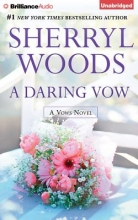 Woods, Sherryl A Daring Vow
