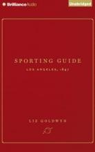 Goldwyn, Liz Sporting Guide