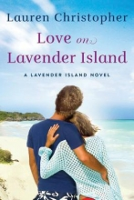 Christopher, Lauren Love on Lavender Island