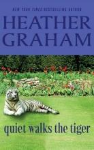 Graham, Heather Quiet Walks the Tiger