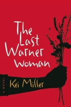 Miller, Kei The Last Warner Woman