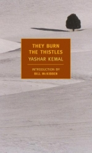Kemal, Yashar They Burn the Thistles