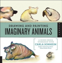 Sonheim, Carla Drawing and Painting Imaginary Animals