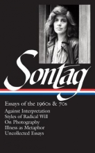Sontag, Susan Essays of the 1960s & 70s