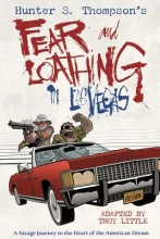 Hunter S. Thompson`s Fear and Loathing in Las Vegas