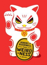 Bushnell, Jeremy P. The Weirdness