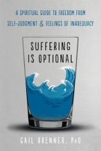 Gail Brenner Suffering Is Optional