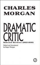 Morgan, Charles Dramatic Critic