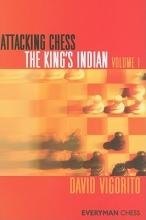 Vigorito, David Attacking Chess King`s Indian