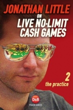 Little, Jonathan Jonathan Little on Live No-Limit Cash Games