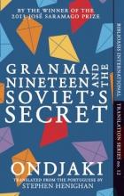 Ondjaki Granma Nineteen and the Soviet`s Secret
