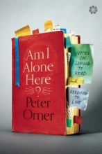 Orner, Peter Am I Alone Here?
