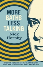 Hornby, Nick More Baths Less Talking