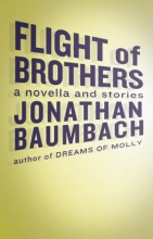 Baumbach, Jonathan Flight of Brothers