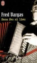Vargas, Fred Sans feu ni lieu