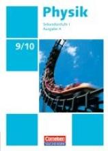 Backhaus, Udo,   Best, Jessie,   Boysen, Gerd,   Kopte, Uwe Physik Ausgabe A 9./10. Schuljahr. Schülerbuch Sekundarstufe I
