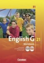 English G 21. Ausgabe B 1. Workbook mit CD-ROM (e-Workbook) und Audios Online