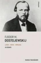 Neuhäuser, Rudolf Fjodor M. Dostojewskij