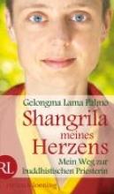Lama Palmo, Gelongma Shangrila meines Herzen