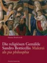 Damian Dombrowski,   Gerhard Wolf,   Alessandro Nova Die religioesen Gemalde Sandro Botticellis