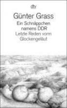 Grass, Günter Ein Schnppchen namens DDR