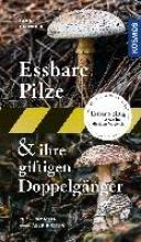 Laux, Hans E. Essbare Pilze und ihre giftigen Doppelgänger