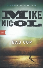 Nicol, Mike Bad Cop