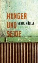 Müller, Herta Hunger und Seide