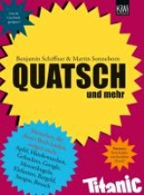 Schiffner, Benjamin Quatsch