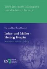 Bloh, Ute Loher und Maller · Herzog Herpin: Kommentar und Erschließung