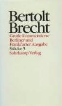 Brecht, Bertolt Stücke 5