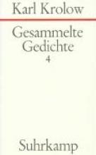 Krolow, Karl Gesammelte Gedichte IV
