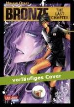 Ozaki, Minami Bronze: The Last Chapter