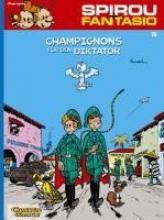 Franquin, Andre. Spirou und Fantasio 05. Champignons für den Diktator